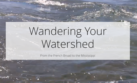 Wandering Your Watershed